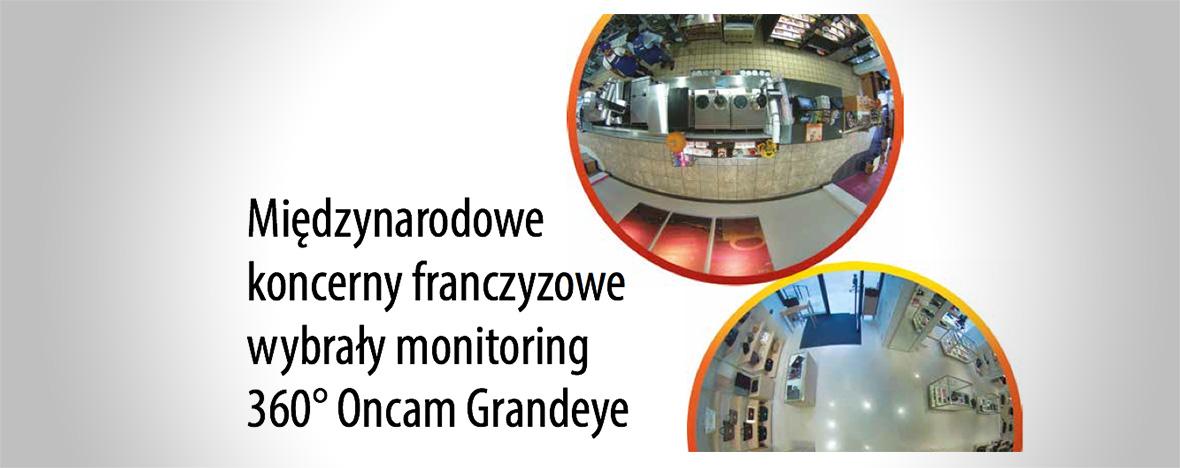 Oncam Grandeye wmagazynie Twierdza. Międzynarodowe koncerny franczyzowe wybrały monitoring 360° Oncam Grandeye.